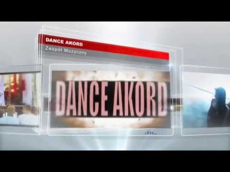 DANCE AKORD - zespoly-wesele.pl