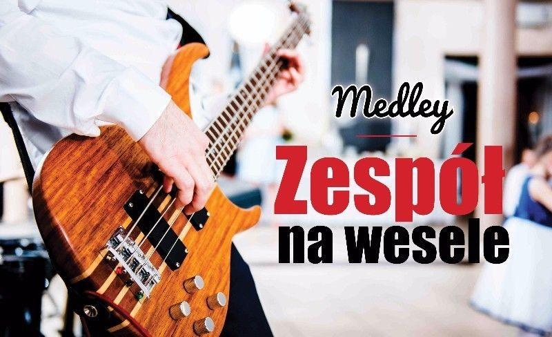 Medley - zespoly-wesele.pl